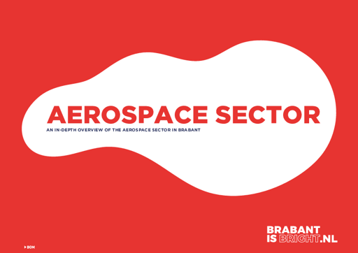 In-depth overview Aerospace Sector in Brabant (Netherlands)