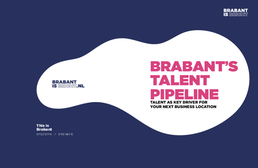 Brabant's Talent Pipeline