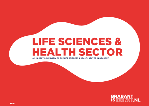 In-depth overview Lifescience & Health Sector in Brabant (Netherlands)