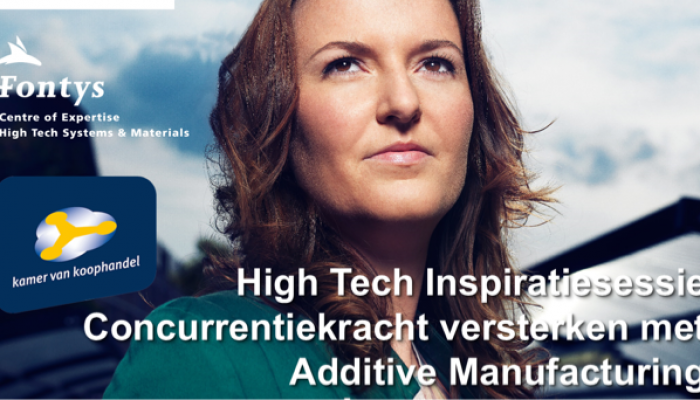 High Tech Inspiratiesessie - Concurrentiekracht versterken met Additive Manufacturing